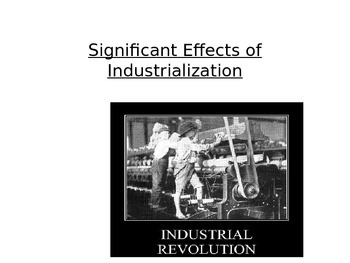 World History- Significant effects and results of the Industrial Revolution