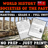 World History: Societies of the Past - Manitoba Social Studies Unit - Grade 8