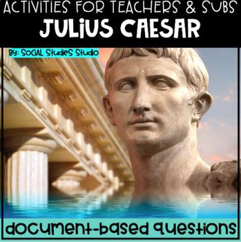 World History Teacher/Sub Activity: DBQ Julius Caesar