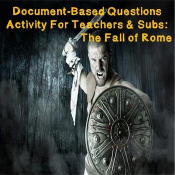 World History Teacher/Sub Activity: DBQ The Fall of Rome