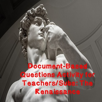 World History Teacher/Sub Activity: DBQ The Renaissance