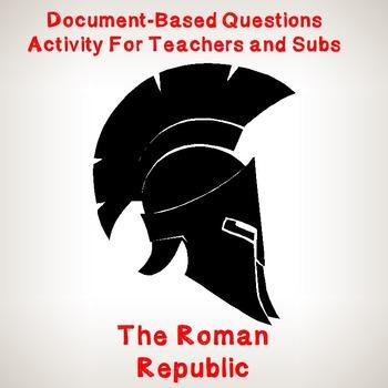 World History Teacher/Sub Activity: DBQ The Roman Republic