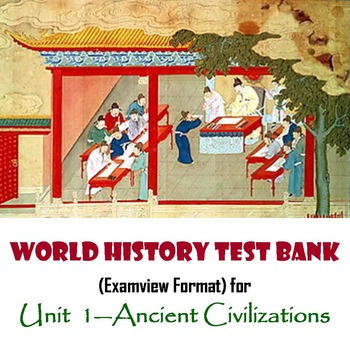 Ancient Civilizations Test Bank For World History Examview