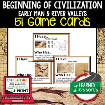 World History The Beginning of Civilization 51 I Have Who Has Game Cards