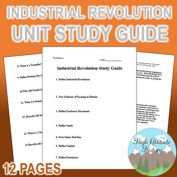 Industrial Revolution Unit Study Guide (World History / U.