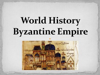 world history unit 10 byzantine empire ppt with notes by whitney