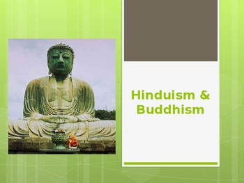 World History - Unit 4 (Hinduism/Buddhism) PPT with Notes