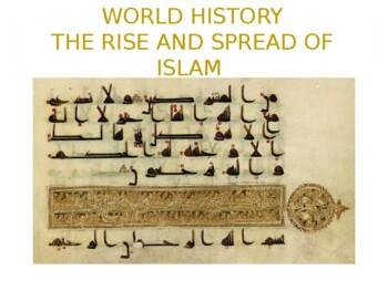 World History - Unit 7 (Rise of Islam) PPT with Notes