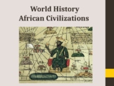 World History - Unit 8 (Islam in Africa) PPT with Notes