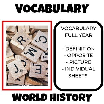 World History Vocabulary Entire Year