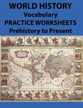 World History Vocabulary Practice Worksheets Prehistory to Present