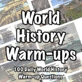 100 World History Warm-ups