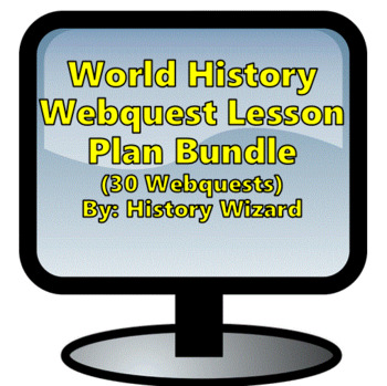 World History Webquest Super Pack (History Wizard)