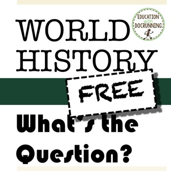 World History: What's the Question Bell-Ringers (SAMPLE)