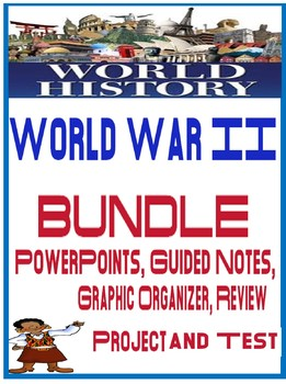 World History World War II Unit Bundle PowerPoints, Fill in blank notes, tests