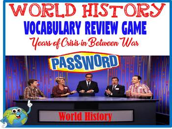 World History Years of Crisis In Between Wars Password Vocabulary Review Game