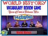 World History Years of Crisis In Between Wars Password Voc
