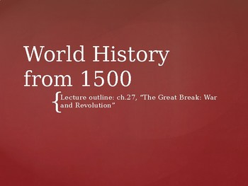 world history from 1500 powerpoint lecture ch 27 the first world war