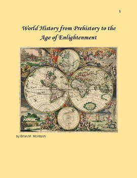 World History from Prehistory to the Age of Enlightenment Unit 1