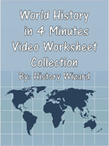 World History in 4 Minutes Video Worksheet Collection