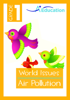 World Issues - Air Pollution (I) - Grade 1