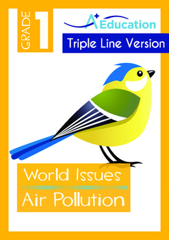World Issues - Air Pollution (II) - Grade 1 ('Triple-Track