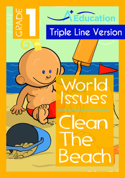 World Issues - Clean The Beach (I) - Grade 1 ('Triple-Track Writing Lines')