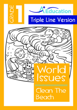 World Issues - Clean The Beach (II) - Grade 1 ('Triple-Track Writing Lines')