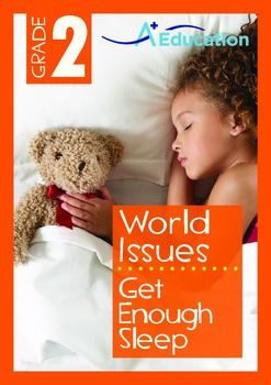 World Issues - Get Enough Sleep - Grade 2