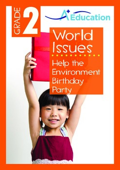 World Issues - Help the Environment Birthday Party - Grade 2