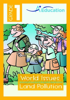 World Issues - Land Pollution (I) - Grade 1