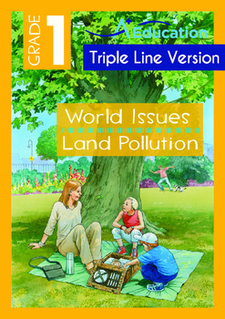 World Issues - Land Pollution (II) - Grade 1 (with 'Triple