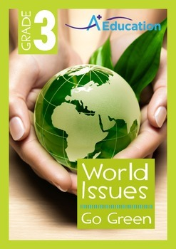 World Issues - Go Green - Grade 3