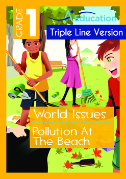 World Issues - Pollution At The Beach - Grade 1 ('Triple-Track Writing Lines')
