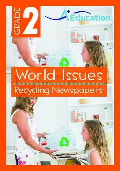 World Issues - Recycling Newpapers - Grade 2