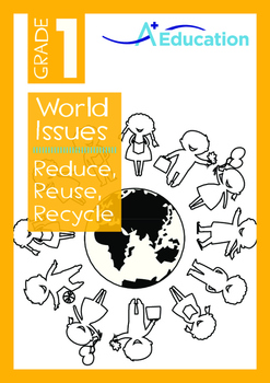 World Issues - Reduce Reuse Recycle (II) - Grade 1
