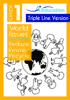 World Issues - Reduce Reuse Recycle (II)- Grade 1 ('Triple-Track Writing Lines')