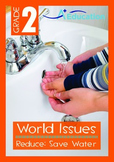 World Issues - Reduce (I): Save Water - Grade 2