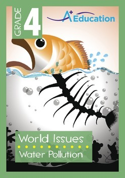 World Issues - Water Pollution - Grade 4