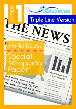 World Issues - Special Wrapping Paper - Grade 1 ('Triple-Track Writing Lines')