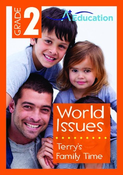 World Issues - Terry's Family Time - Grade 2
