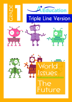 World Issues - The Future (II) - Grade 1 (with 'Triple-Track Writing Lines')