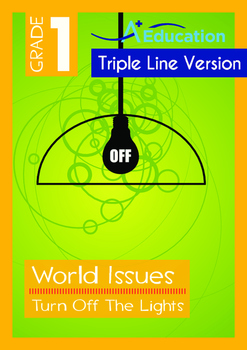 World Issues - Turn Off The Lights (I) - Grade 1 ('Triple-Track Writing Lines')