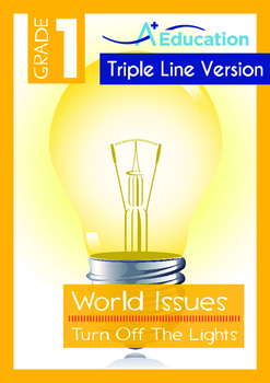 World Issues - Turn Off The Lights (II) - Grade 1 ('Triple-Track Writing Lines')