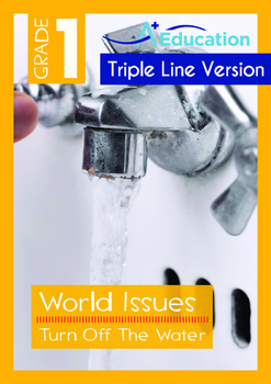 World Issues - Turn Off The Water (II) - Grade 1 ('Triple-