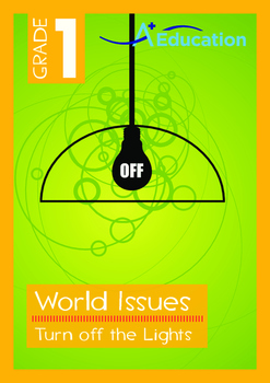 World Issues - Turn off the Lights (I) - Grade 1