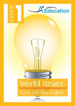 World Issues - Turn off the Lights (II) - Grade 1