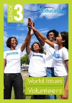 World Issues - Volunteers - Grade 3