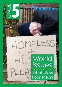 World Issues - What Does Poor Mean? - Grade 5