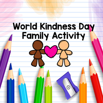World Kindness Day Family Activity